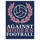 Against Modern Football Sticker by confusion