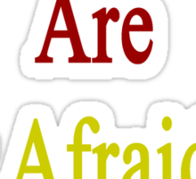Cameroonians Are Not Afraid Of Pain Sticker