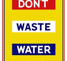 Don't Waste Water -- WPA by warishellstore