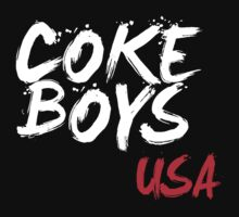 Coke Boys USA T - Shirts & Hoodies by incetelso