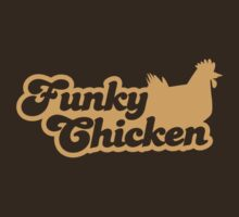 FUNKY CHICKEN with a hen chicken chook  by jazzydevil