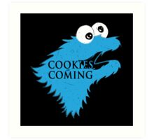Cooking are coming Art Print