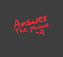 Answer the phone -A by TheMoultonator