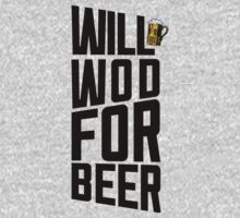 Will WOD For Beer by Look Human