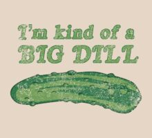 I'm kind of a big dill by contoured