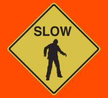 Slow Zombies Sign by contoured