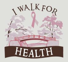 I walk for health by causes