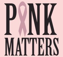 Pink Matters by causes