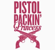 Pistol Packin' Princess by Look Human