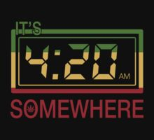 It's 420 Somewhere by Ravi Agrawal