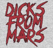 Dicks From Mars Drew Red Design by sinisterstanzas