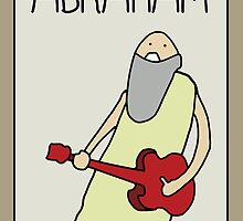 PROFESSOR BROTHERS - BIBLE STUDIES - POSTER OF ABRAHAM by philopoodle