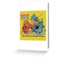 ROCK 'EM, SOCK 'EM JAEGERS Greeting Card