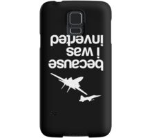 """Because I was inverted"", Top Gun inspired - WHITE VERSION Samsung Galaxy Case/Skin"
