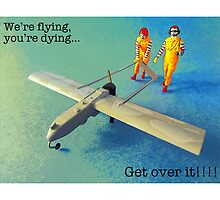 We're flying, you're dying- get over it! by Tim Constable