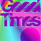 Good Times Vintage Disco Hippie Mod  by geekchicprints
