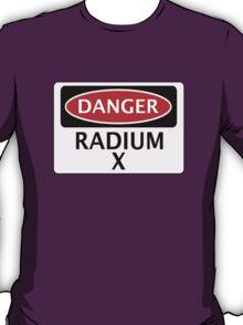 DANGER RADIUM X FAKE ELEMENT FUNNY SAFETY SIGN SIGNAGE T-Shirt