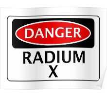 DANGER RADIUM X FAKE ELEMENT FUNNY SAFETY SIGN SIGNAGE Poster