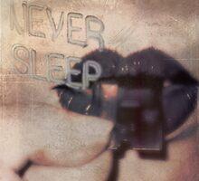 Never Sleep by emotionalorphan
