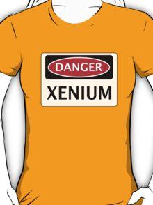 DANGER XENIUM FAKE ELEMENT FUNNY SAFETY SIGN SIGNAGE T-Shirt
