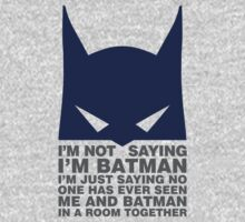 Saying I'm Batman by David Ayala