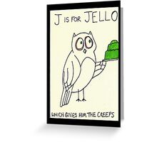 J is for Jello Greeting Card