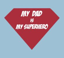 My Dad is My Superhero (T-Shirt & Sticker) by PopCultFanatics