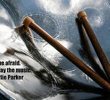 Just Play the Music Card. Quote by Charlie Parker. by W. Lotus