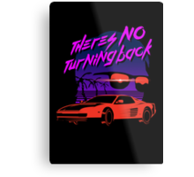 There's no turning back Metal Print