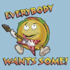 Everybody Wants Some by chachi-mofo