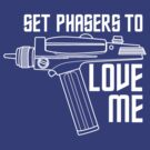 Set Phasers to Love Me (White Variant) by huckblade