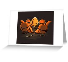 Kill Fruit Greeting Card