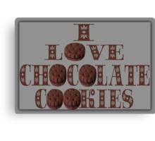 ☸•°I LOVE CHOCOLATE COOKIES•☸ Canvas Print