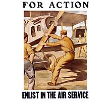 For Action Enlist In The Air Service Photographic Print