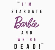 Amanda Tapping - 'Stargate Barbie' T-shirt  by Sophie  Orchard
