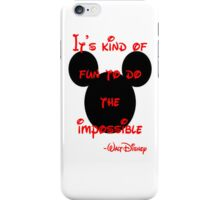 walt disney quote case iPhone Case/Skin