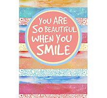 When You Smile Photographic Print