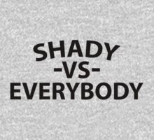 Shady VS Everybody - Black Text by CalumCJL