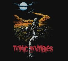 TOXIC Zombies (B Movie) by BungleThreads