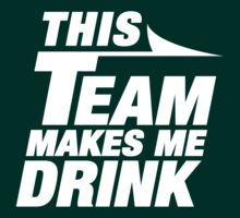 This Team Makes Me Drink by Look Human