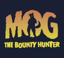 MOG The Bounty Hunter by B4DW0LF