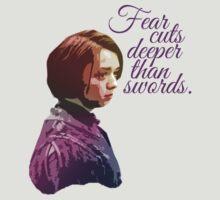 Fear Cuts Deeper Than Swords T-Shirt