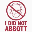 I did not Abbott (sticker, red text) by James Hutson
