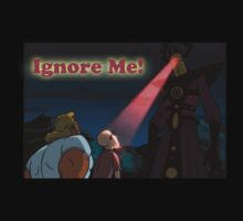 Ignore Me! by FreonFilms
