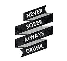 Never Sober Always Drunk by StudioRuiFaria