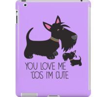 You Love Me . . . iPad Case/Skin