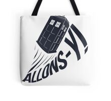 """Allons-y !"" - The Doctor Tote Bag"