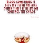 Dexter Blood Quote by Wiggamortis