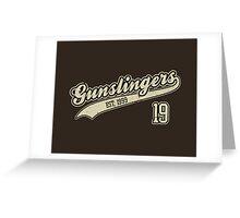 The Gunslingers Greeting Card