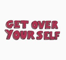 get over yourself by lazyville